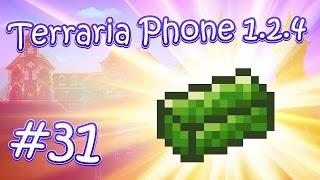 LP. HM. Terraria Phone 1.2.4 #31 (Необычная ферма хлорофита)
