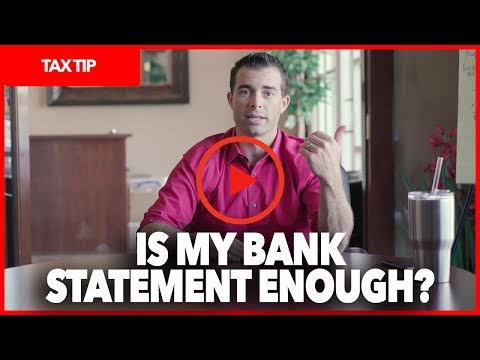 TAX TIP: BANK STATEMENTS FOR DOCUMENTATION