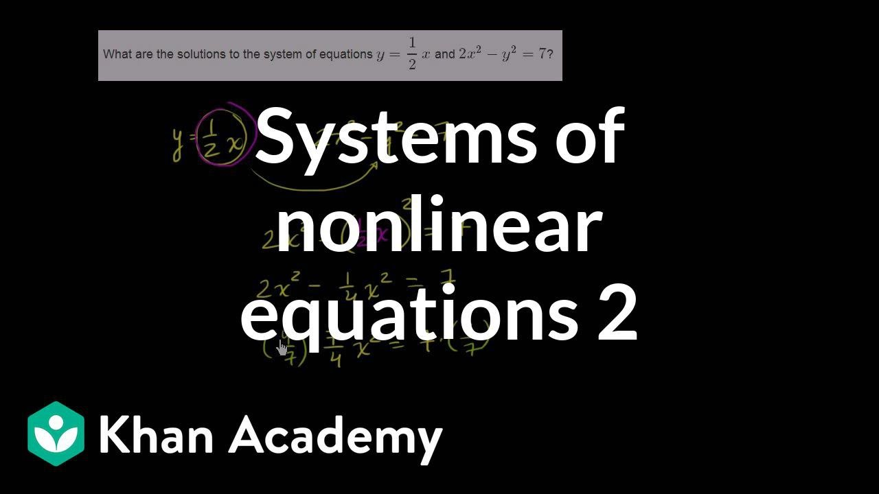 systems of nonlinear equations 2 | systems of equations and
