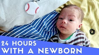 24 HOURS WITH A NEWBORN!