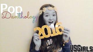 """Pop Danthology 2015"" // New Years"