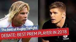 Debate: Which Gallagher Prem player had the best 2018?