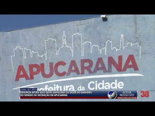 DENÚNCIA APURA SEXO ENTRE SERVIDORES DA SAÚDE NO BANHEIRO DO GINÁSIO DA VACINAÇÃO EM APUCARANA