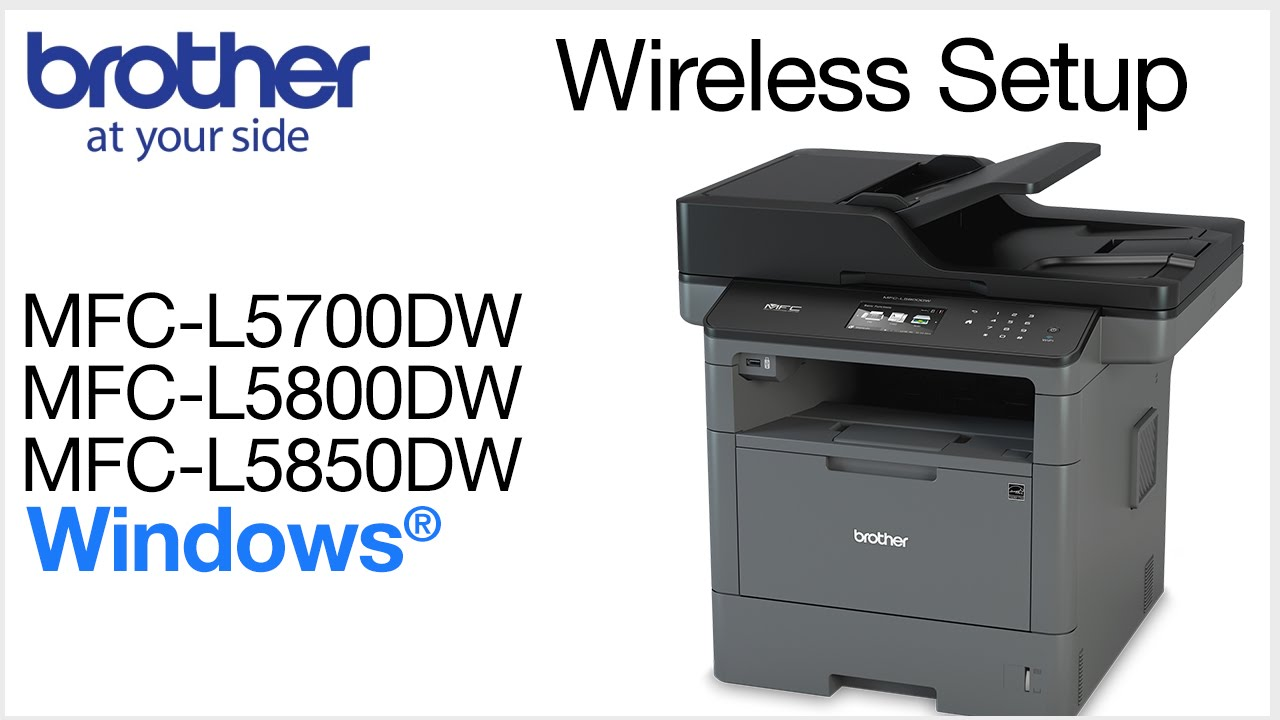 BROTHER MFC-L5800DW DRIVERS FOR WINDOWS DOWNLOAD