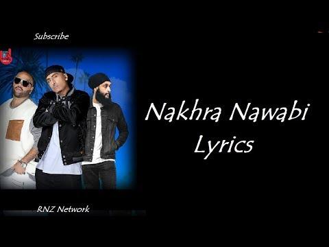 Dr Zeus - Nakhra Nawabi Lyrics | Zora Randhawa | Fateh | Latest Punjabi Songs 2018