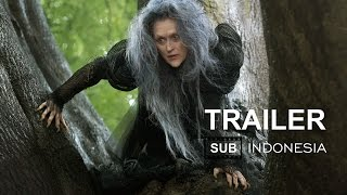 Into the Woods Official Trailer 2014 Sub Indonesia