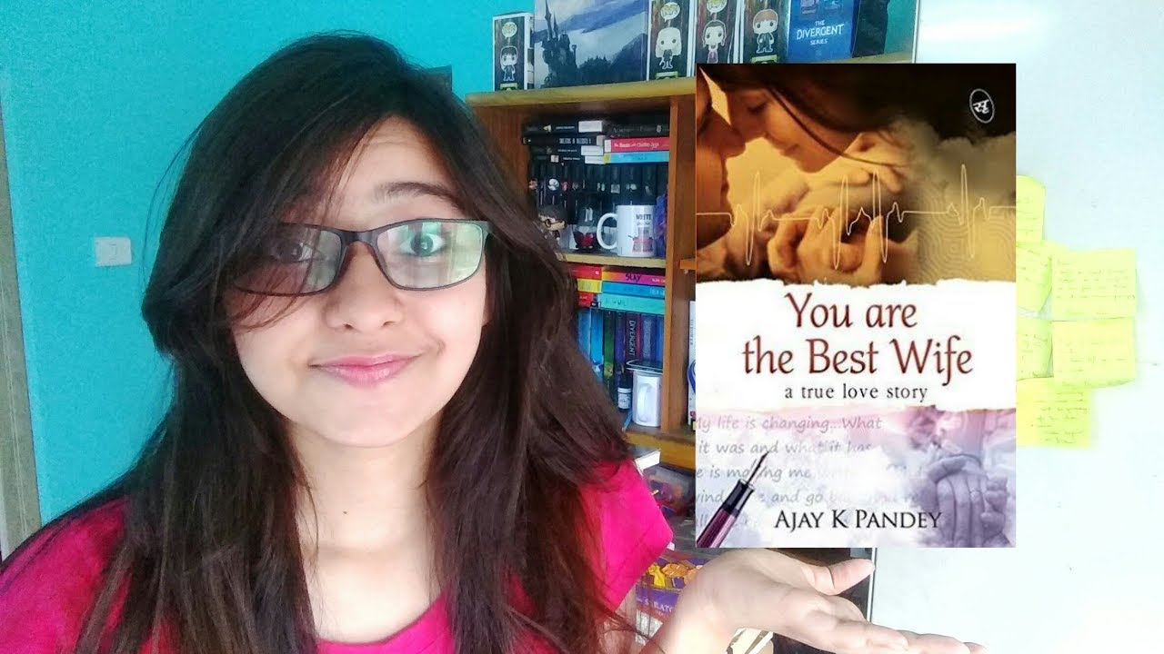 You Are The Best Wife By Ajay K Pandey Rant Review Youtube