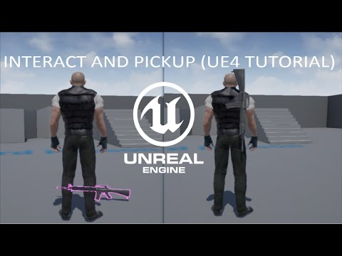 Unreal engine 4 Interact With Pickup Connect to Socket Location Part 2