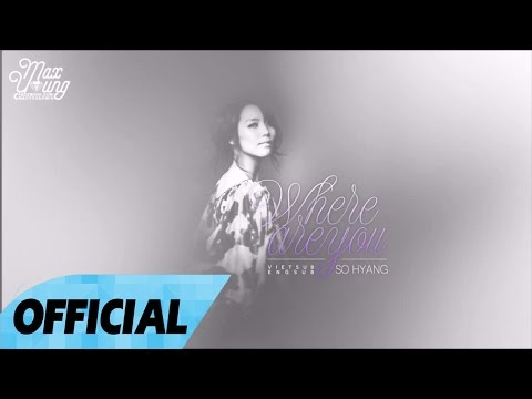 [Vietsub + Engsub][Live On Stage] Where Are You 그대는어디에 - Sohyang 소향