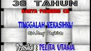PANBERS - TINGGALAH KEKASIHKU