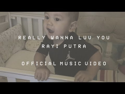 RAYI PUTRA - REALLY WANNA LUV YOU