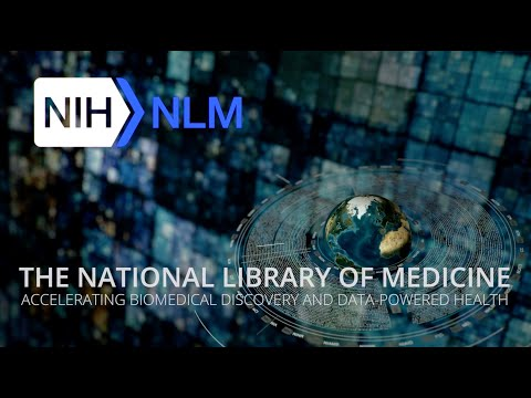 The National Library of Medicine Welcome Video