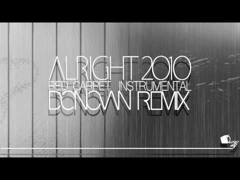 Red Carpet - Alright (Donovan Instrumental Remix)