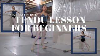 TENDU LESSON FOR BEGINNERS//HOW TO DO TENDU