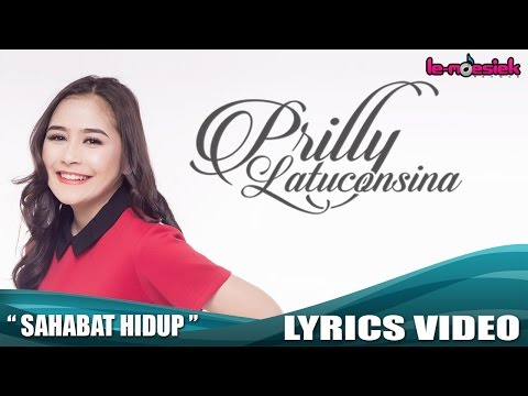 Prilly Latuconsina - Sahabat Hidup (Official Lyric Video)