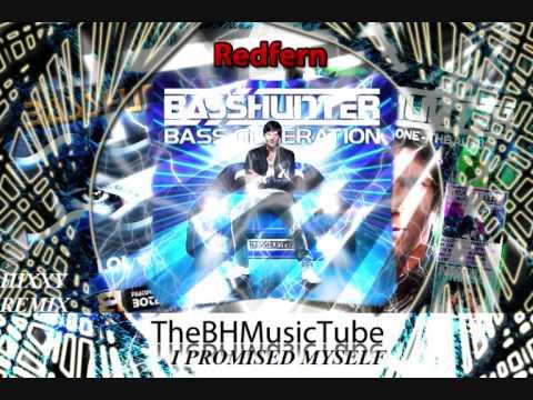 Basshunter - I Promised Myself (Hixxy Remix)
