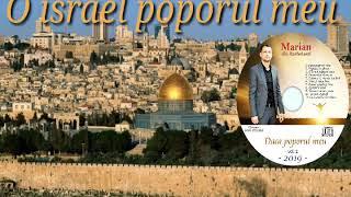 Marian din barbulesti-(O israel poporul meu.2019)