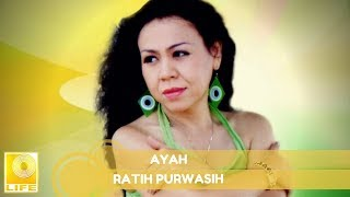 Gambar cover Ratih Purwasih - Ayah (Official Music Audio)