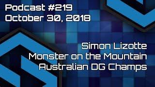 Simon Lizotte, Australian Championships Preview, Monster on the Mountain Recap - Episode #219