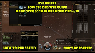 Eve Online DED 5 and 6 running in Lowsec, Tips, How to's and Epic loot!