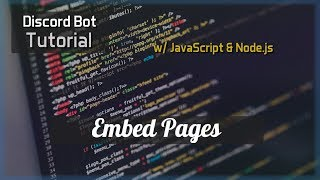 Discord Bot Tutorial Essentials: Embed Pages