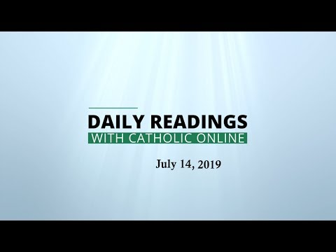 Daily Reading for Sunday, July 14th, 2019 - Bible - Catholic Online