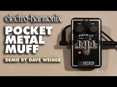 Pocket Metal Muff - Demo by Dave Weiner - Distortion with Mid Scoop