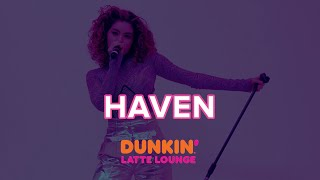 Haven Performs At The Dunkin Latte Lounge