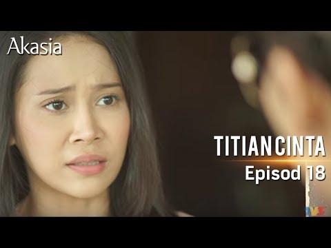 HIGHLIGHT: Episod 18 | Titian Cinta