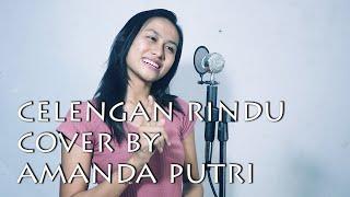 Download lagu Celengan Rindu - Fiersa Besari Cover by Amanda Putri (Lagu Indonesia)
