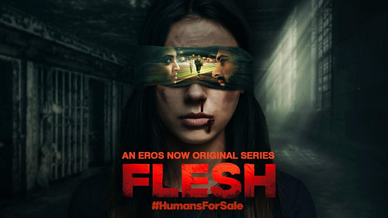 FLESH - Motion Poster | Eros Now Originals