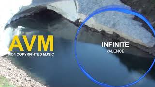Valence - Infinite Mp3 Juice Electronic Music Non Copyrighted Music Free Music Download [AVM Music]