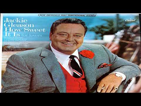 Jackie Gleason – How Sweet It Is For Lovers (1966)  GMB