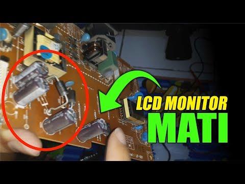 CARA MEMPERBAIKI LCD MONITOR MATI TOTAL