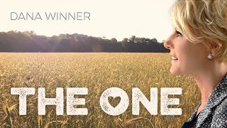 Dana Winner - The One