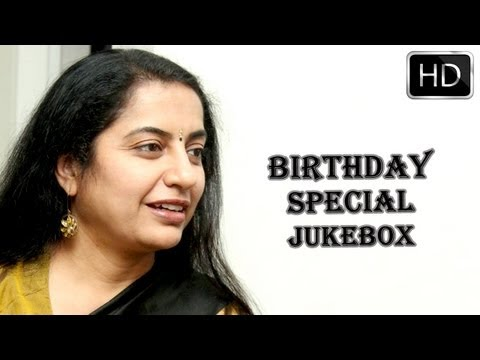 Suhasini Tollywood All Time Hit Songs || Jukebox || Birthday Special