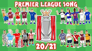 ⚽PREMIER LEAGUE SONG: 20202021!⚽