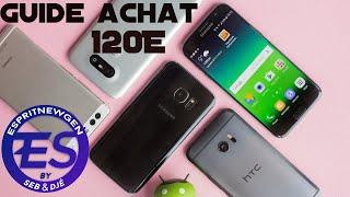 Guide d'achat des smartphones à 120E JUIN 2019