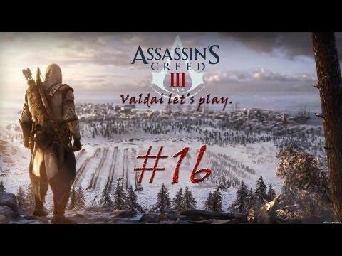 Смотреть прохождение игры Assassin's Creed 3. Серия 16 - Дурные вести.