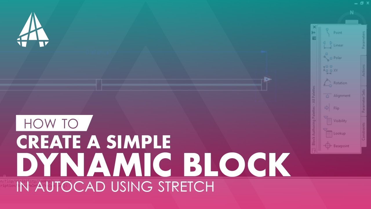 How To Create A Simple Dynamic Block in AutoCAD using Stretch