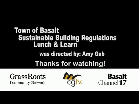 Town of Basalt Lunch & Learn - Sustainable Building Regulations Talk