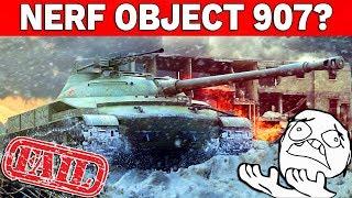 NERF OBJECT 907? - Przyszłość World of Tanks