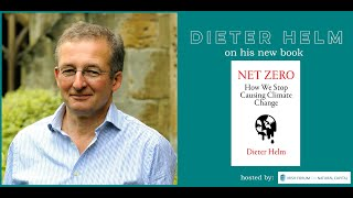 Dieter Helm on Net Zero 19th November 2020