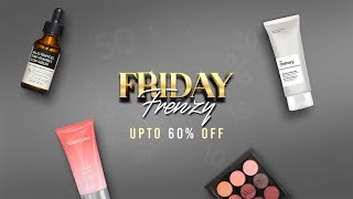 Friday Frenzy is HERE!!! UPTO 60% OFF - Limited Time Offer