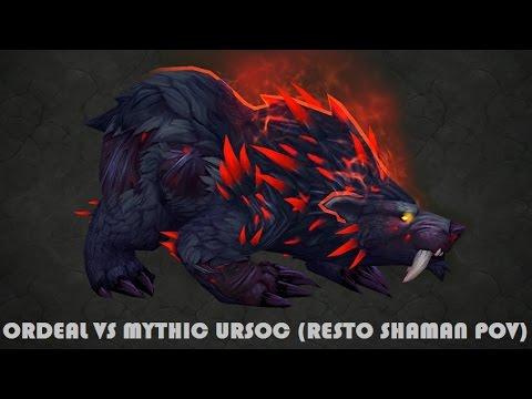Ordeal vs Mythic Ursoc (Resto Shaman PoV)