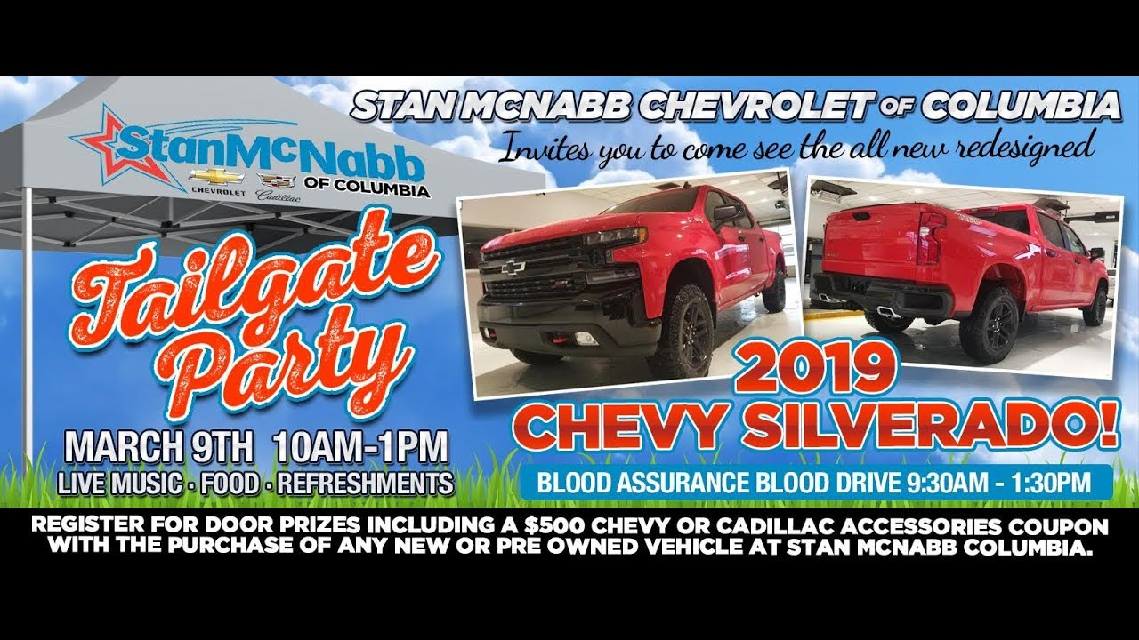 Lucas Chevrolet Columbia Tn >> 2019 Chevrolet Silverado Introduction Tailgate Party At Stan Mcnabb Chevrolet Of Columbia Tn
