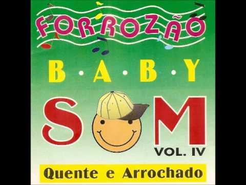 Pot Pourri da Baby Som - Meu Grande Amor - Esperando Você - Deixe Todo esse Amor Pra Depois