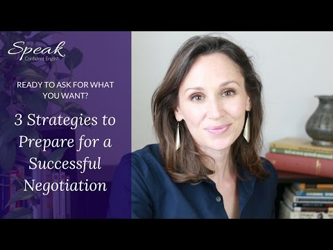 3 Strategies to Prepare for a Successful Negotiation in English