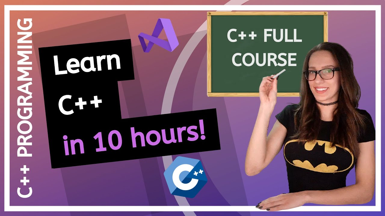 C++ FULL COURSE For Beginners (Learn C++ in 10 hours)