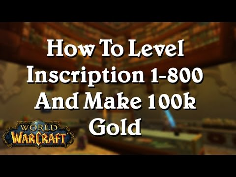 How To Level Inscription 1 800 And Make 100 000g No Rng Involved